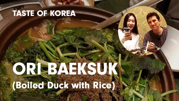 [Taste of Korea] Ori Baeksuk